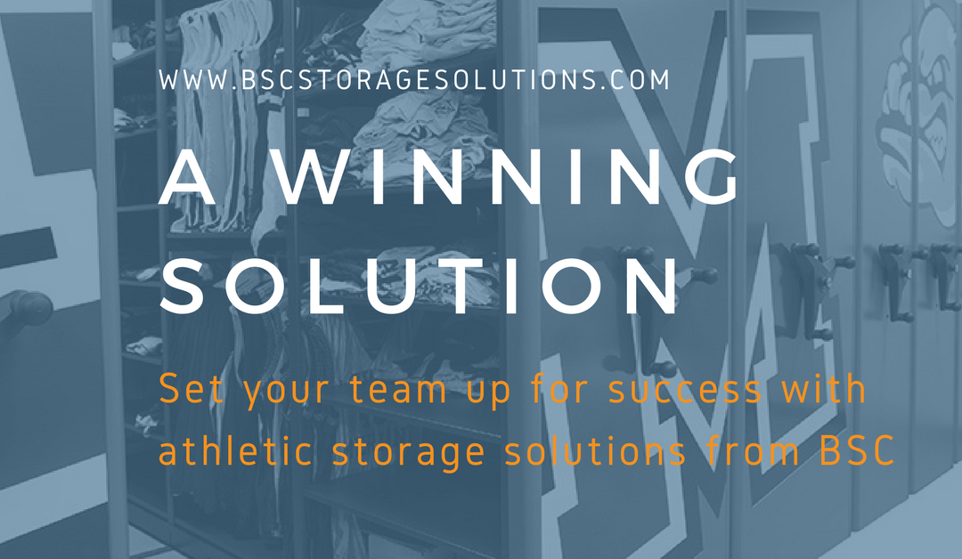 Set Your Team Up to Win with BSC's Athletic Storage Solutions