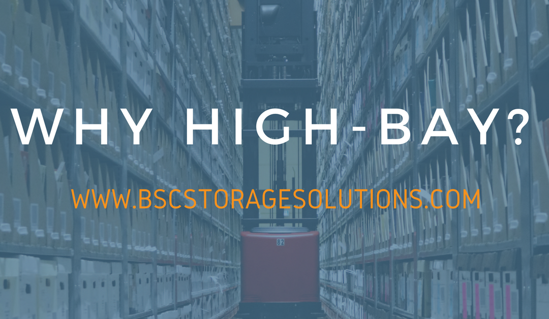 High Bay Storage Solutions for Your Off-Site Storage Facility